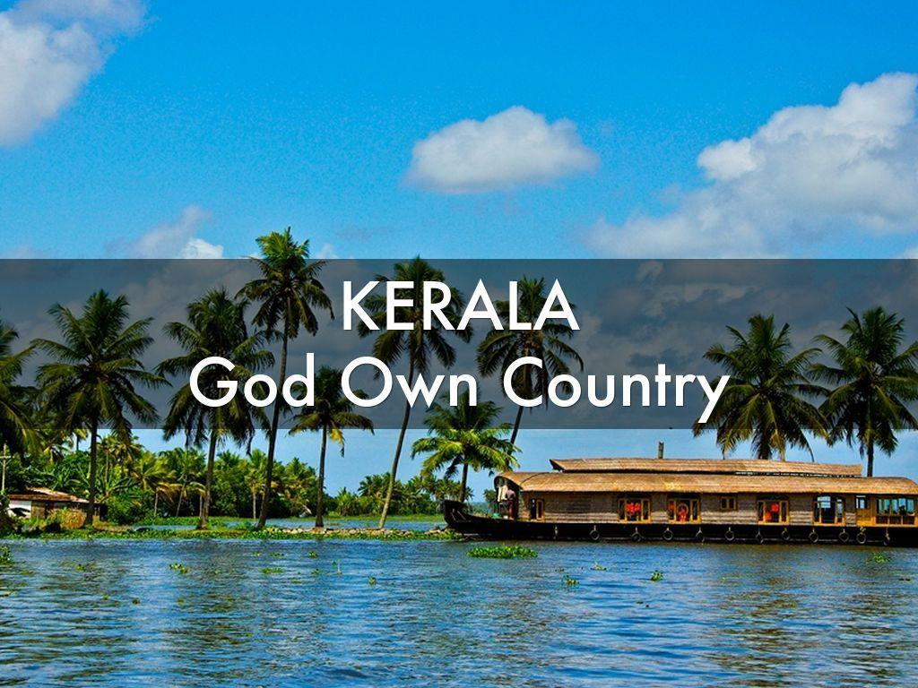 Kerala – The God's Own Country