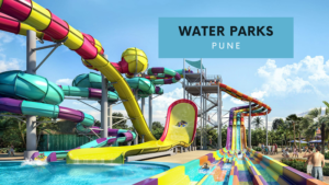 Water Parks In Pune