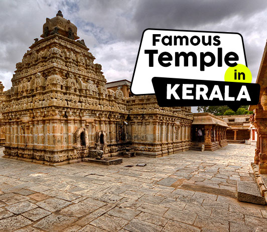 15 Famous Temples In Kerala That Showcase Its Heritage