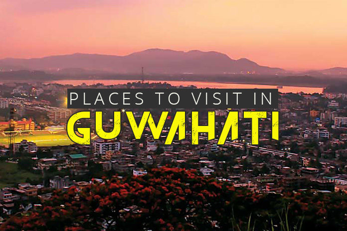 10 best places to visit in guwahati