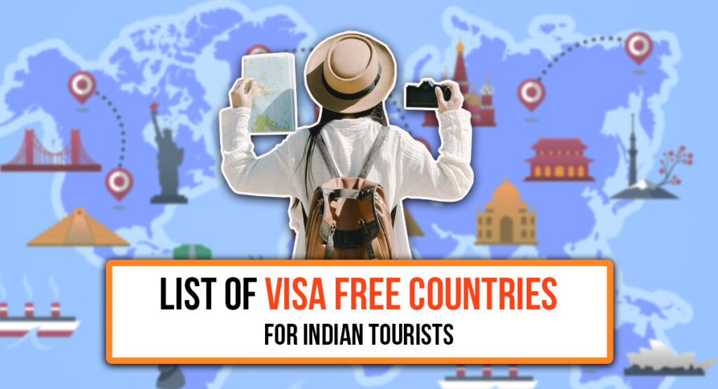 Do you know about the visa-free countries that travel to India?